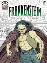 Color Your Own Graphic Novel Frankenstein | Mary Shelley |