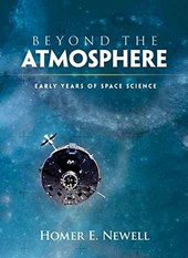Beyond the Atmosphere | Homer E. Newell |