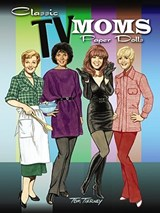Classic TV Moms Paper Dolls | Tom Tierney |