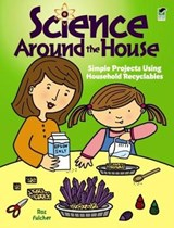 Science Around the House | Roz Fulcher |