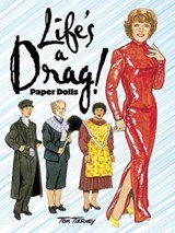 Life's a Drag! Paper Dolls | Tom Tierney |
