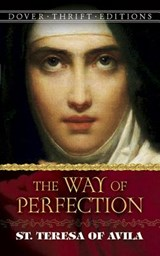 The Way of Perfection | St Teresa of Avila |