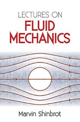 Lectures on Fluid Mechanics | Marvin Shinbrot |