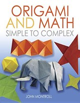 Origami and math: simple to complex | John Montroll |