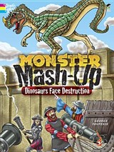 MONSTER MASH-UP--Dinosaurs Face Destruction | George Toufexis |