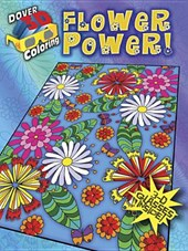 Flower Power! [With 3-D Glasses]