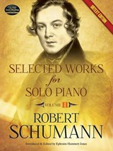 Selected Works for Solo Piano Urtext Edition | Robert Schumann |