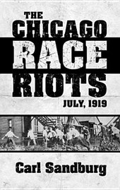 The Chicago Race Riots, July,