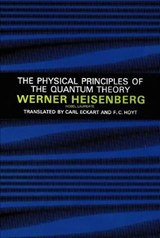 The Physical Principles of the Quantum Theory | Werner Heisenberg |