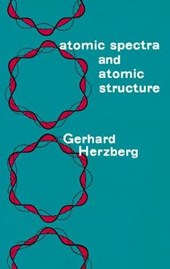 Atomic Spectra and Atomic Structure | Gerhard Herzberg |