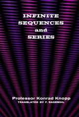 Infinite Sequences and Series | Konrad Knopp |
