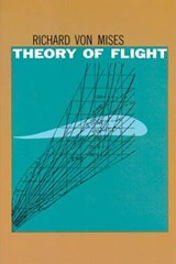 The Theory of Flight | Richard Von Mises |