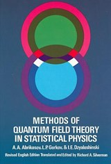 Methods of Quantum Field Theory in Statistical Physics | A A Abrikosov |