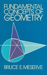 Fundamental Concepts of Geometry | Bruce E. Meserve |