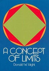 A Concept of Limits | Donald W. Hight |