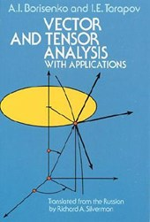Vector and Tensor Analysis with Applications | A I Borisenko |