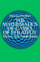 The Mathematics of Games of Strategy | Melvin Dresher |