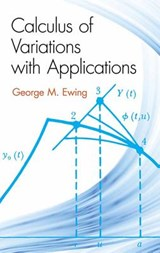 Calculus of Variations with Applications | George M. Ewing |