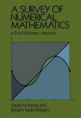 A Survey of Numerical Mathematics, Volume I | David M. Young |