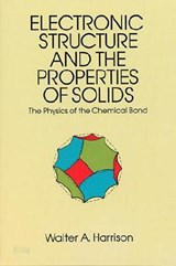 The Electronic Structure and the Properties of Solids | Walter A. Harrison |