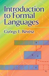 Introduction to Formal Languages | Gyorgy E. Revesz |
