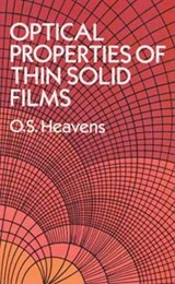 Optical Properties of Thin Solid Films | O. S. Heavens |