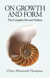 On Growth and Form | D'arcy Wentworth Thompson |