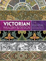 Victorian Imagery and Design | Carol Belanger Grafton |