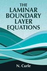 The Laminar Boundary Layer Equations | N. Curle |