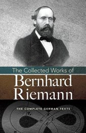 The Collected Works of Bernhard Riemann