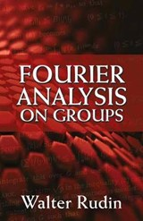 Fourier Analysis on Groups | Walter Rudin |