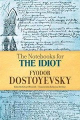The Notebooks for the Idiot | Fyodor Dostoyevsky |