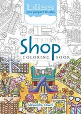 Bliss Shop Coloring Book | Alexandra Cowell |