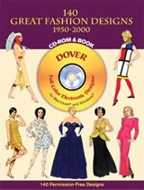 140 Great Fashion Designs, 1950-2000, CD-ROM and Book [With CDROM] | Tom Tierney |