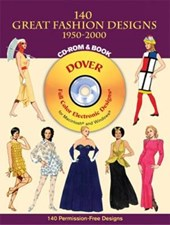 140 Great Fashion Designs, 1950-2000, CD-ROM and Book [With CDROM]