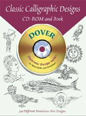 Classic Calligraphic Designs CD-ROM and Book [With CDROM] | Dover Publications Inc |