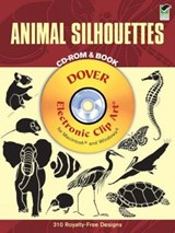 Animal Silhouettes [With CDROM] | Ellen Sandbeck |