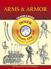 Arms & Armor [With CDROM] | Dover |