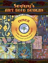 Seguy's Art Deco Designs [With CDROM] | E. A. Seguy |