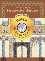 Owen Jones Decorative Borders CD-ROM and Book [With CD-ROM for Macintosh and Windows] | Owen Jones |