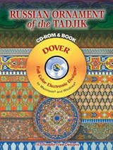 Russian Ornament of the Tadjik [With CDROM] | Dover |