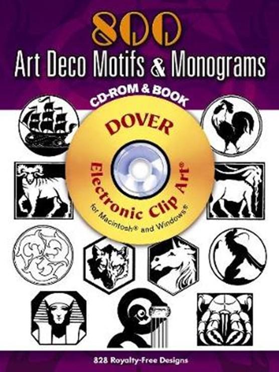 800 Art Deco Motifs & Monograms [With CDROM]