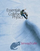 Essentials of College Physics | Serway, Raymond A. ; Vuille, Chris |