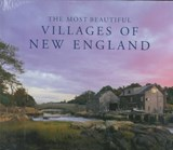 The Most Beautiful Villages of New England | Shachtman, Tom ; Rubenstein, Len |