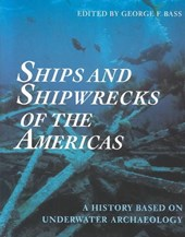 Ships and Shipwrecks of the Americas | George F. Bass |