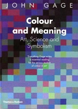 Colour and meaning : art, science and symbolism | John Gage |