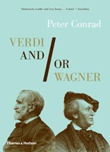 Verdi And/Or Wagner | Peter Conrad |
