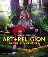 Art & religion in the 21st century | Aaron Rosen |