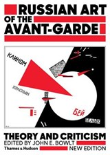 Russian art of the avant-garde (new ed) | John Bowlt |