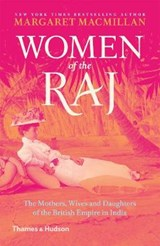 Women of the raj | Margaret MacMillan |